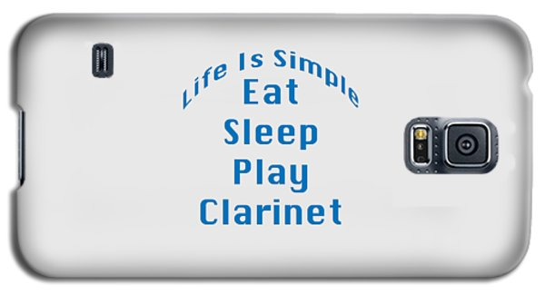 Clarinet Eat Sleep Play Clarinet 5512.02 Galaxy S5 Case