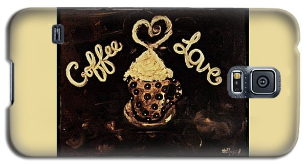 Coffee Love Galaxy S5 Case