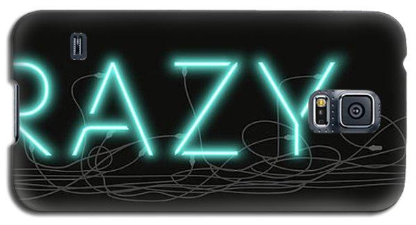 Crazy - Neon Sign 1 Galaxy S5 Case