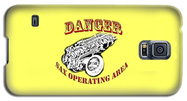 Danger Sax Operating Area Galaxy S5 Case