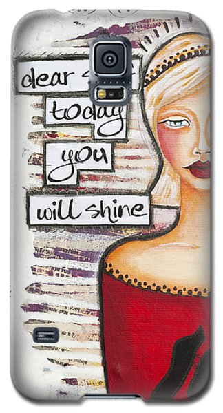 Dear Self Today You Will Shine Inspirational Folk Art Galaxy S5 Case