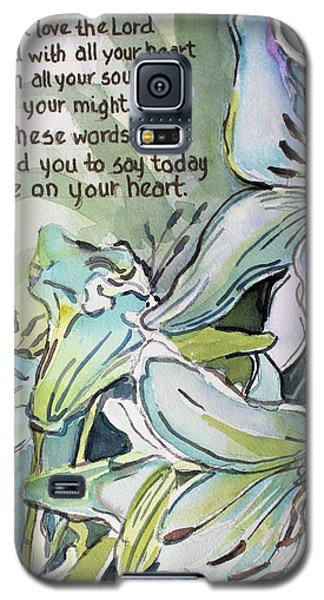Galaxy S5 Case featuring the painting Deuteronomy 6 5-6 by Mindy Newman