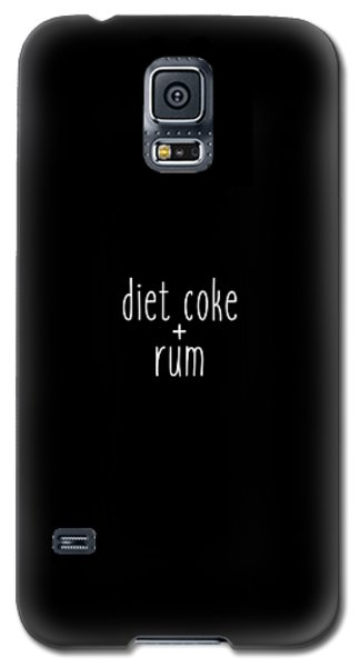 Diet Coke And Rum Galaxy S5 Case