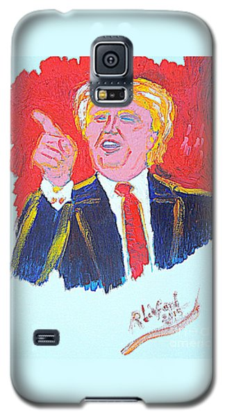 Donald Trump You Are Great America Is Great  Galaxy S5 Case
