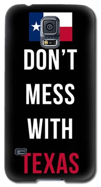 Don't Mess With Texas Tee Black Galaxy S5 Case
