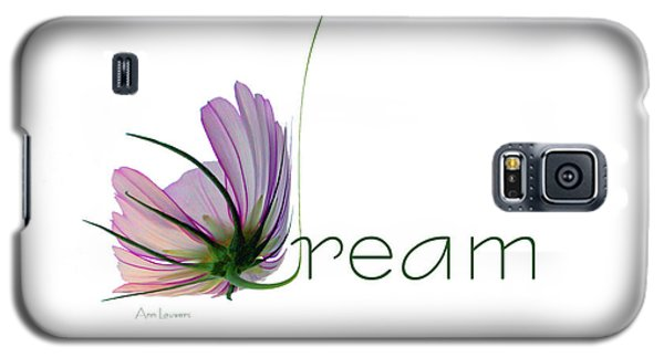 Galaxy S5 Case featuring the digital art Dream by Ann Lauwers