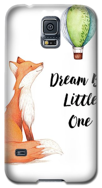 Galaxy S5 Case featuring the digital art Dream Big Little One by Colleen Taylor