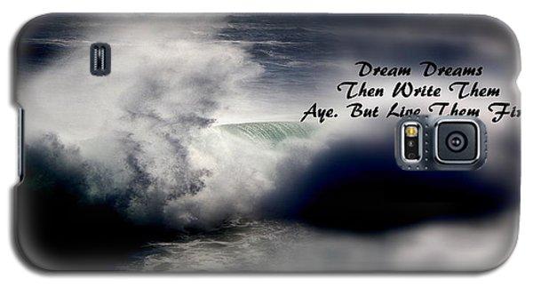 Dream Dreams Galaxy S5 Case by Greg DeBeck