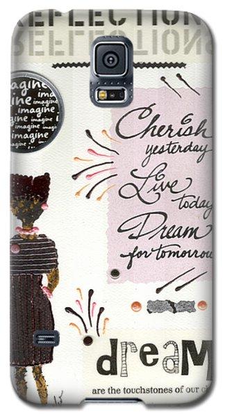 Dream For Tomorrow Galaxy S5 Case by Angela L Walker