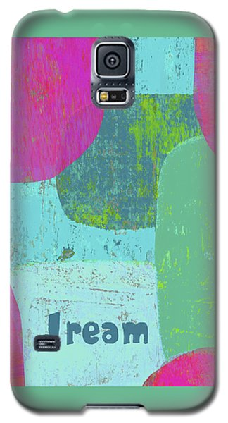 Galaxy S5 Case featuring the painting Dream by Lisa Weedn