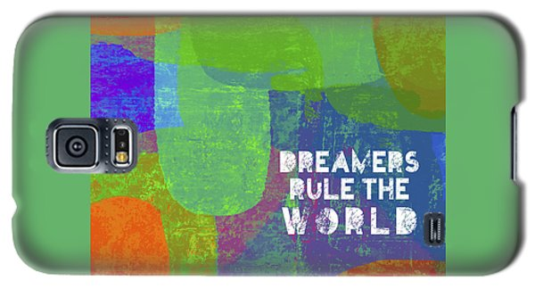 Galaxy S5 Case featuring the painting Dreamers Rule by Lisa Weedn
