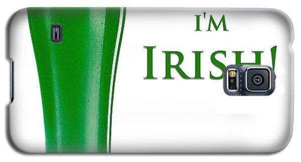 Drink Me I'm Irish Galaxy S5 Case
