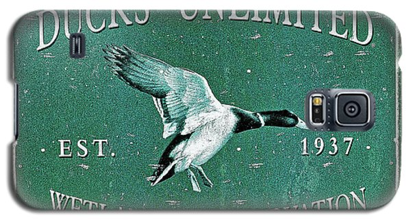 Ducks Unlimited Vintage Sign Galaxy S5 Case by Paul Mashburn