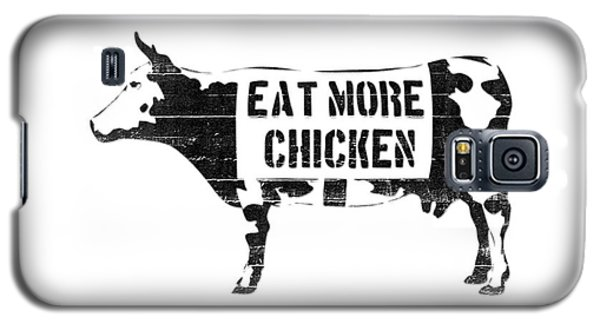 Cow Galaxy S5 Case - Eat More Chicken by Pixel  Chimp