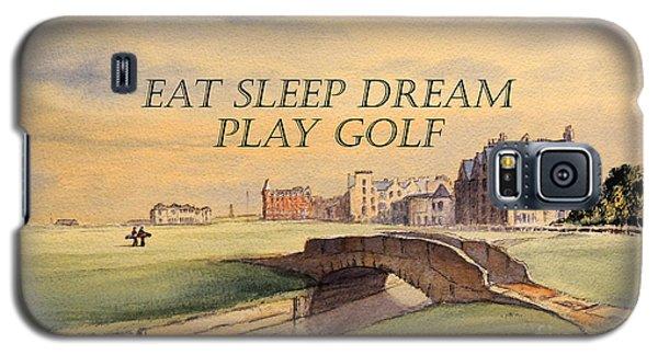 Eat Sleep Dream Play Golf Galaxy S5 Case