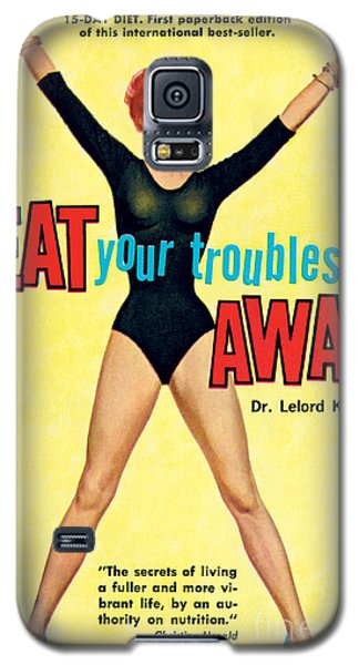 Eat Your Troubles Away Galaxy S5 Case
