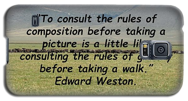 Edward Weston Quote Galaxy S5 Case