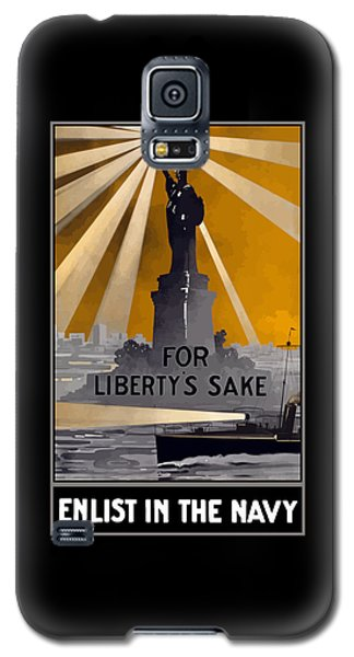Enlist In The Navy - For Liberty's Sake Galaxy S5 Case
