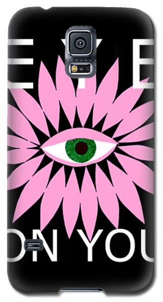Eye On You - Black Galaxy S5 Case