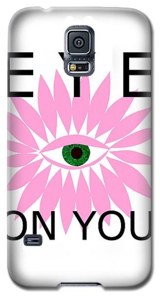 Eye On You Galaxy S5 Case