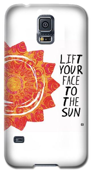 Face To The Sun Galaxy S5 Case