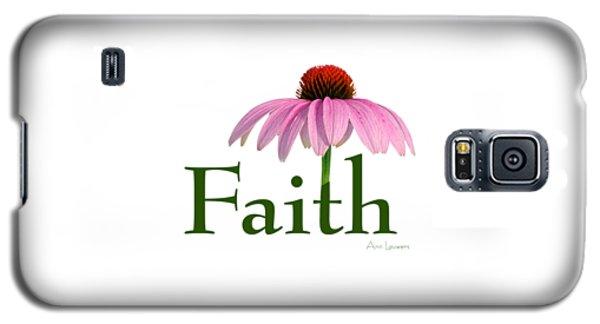 Galaxy S5 Case featuring the digital art Faith Coneflower Shirt by Ann Lauwers