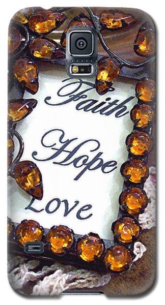 Faith Hope Love  Galaxy S5 Case