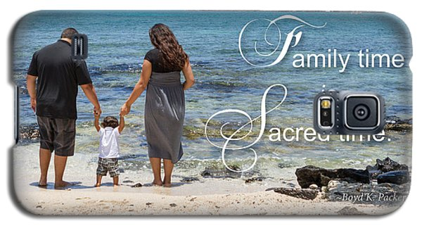 Family Time Is Sacred Time Galaxy S5 Case