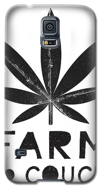 Farm To Couch Black And White- Cannabis Art By Linda Woods Galaxy S5 Case