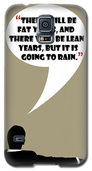 Fat Years - Mad Men Poster Don Draper Quote Galaxy S5 Case