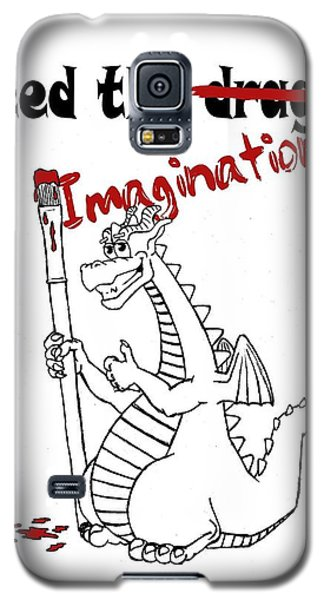 Feed The Imagination Galaxy S5 Case