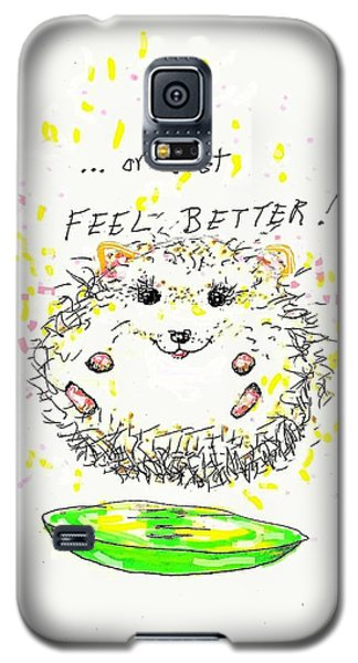 Feel Better Galaxy S5 Case