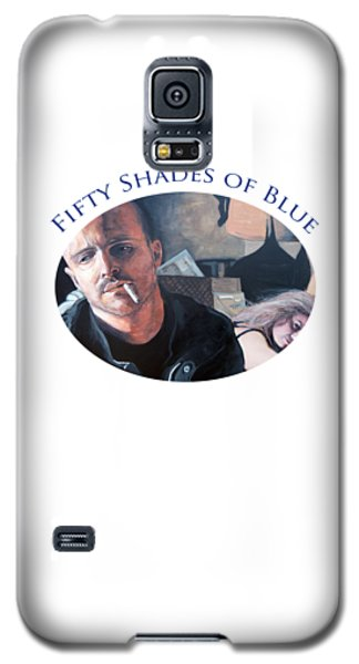 Galaxy S5 Case featuring the painting Fifty Shades Of Blue by Tom Roderick