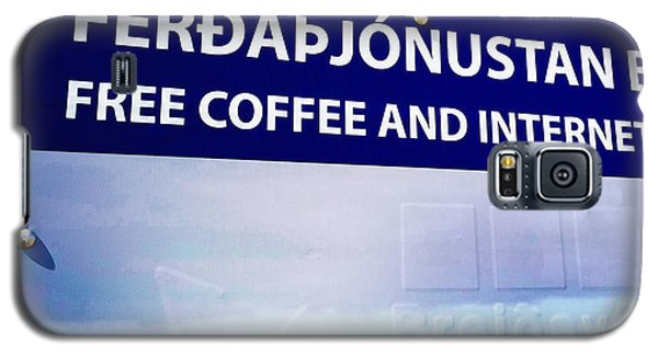 Funny Galaxy S5 Case - Free Coffee And Internet - Sign In Iceland by Matthias Hauser