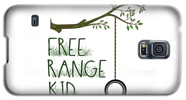 Free Range Kid Galaxy S5 Case