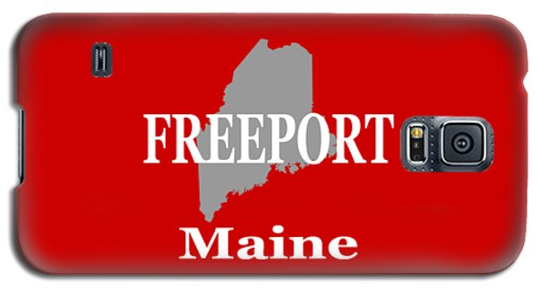 Galaxy S5 Case featuring the photograph Freeport Maine State City And Town Pride  by Keith Webber Jr