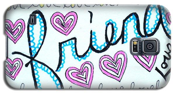 Friend Galaxy S5 Case