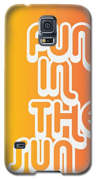 Fun In The Sun Galaxy S5 Case