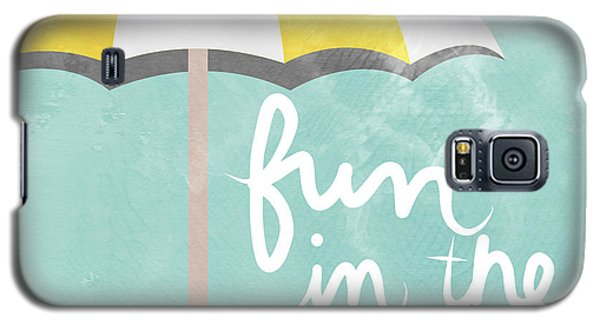 Fun In The Sun Galaxy S5 Case by Linda Woods