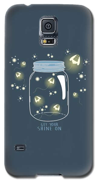 Get Your Shine On Galaxy S5 Case