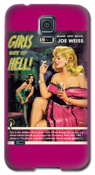 Girls Out Of Hell Galaxy S5 Case by George Gross