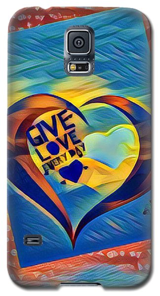 Give Love Galaxy S5 Case