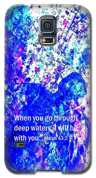 Galaxy S5 Case featuring the painting Going Through Deep Waters by Hazel Holland