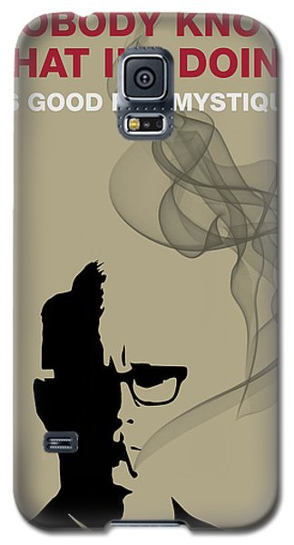 Good For Mystique - Mad Men Poster Roger Sterling Quote Galaxy S5 Case