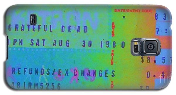 Grateful Dead - Ticket Stub Galaxy S5 Case by Susan Carella