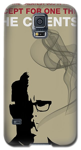 Greatest Job In The World - Mad Men Poster Roger Sterling Quote Galaxy S5 Case