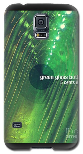 Galaxy S5 Case featuring the photograph Green Glass Bottles by Phil Perkins
