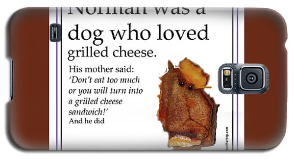 Galaxy S5 Case featuring the digital art Grilled Cheese Dog by Graham Harrop
