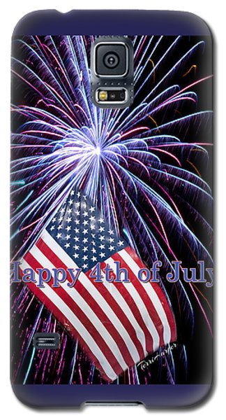 Galaxy S5 Case featuring the photograph Happy Fourth Of July by Terri Harper