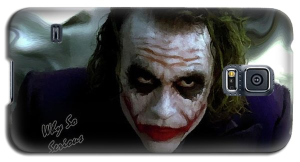 Heath Ledger Joker Why So Serious Galaxy S5 Case